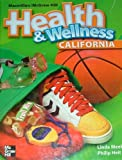 Health & Wellness Grade 6 California Edition