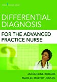 img - for Differential Diagnosis for the Advanced Practice Nurse book / textbook / text book