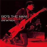 echange, troc Bo Diddley - Bo'S The Man ! : Live On Tour