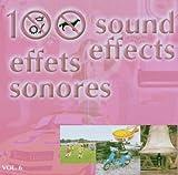 100 Effets Sonores Vol. 6...