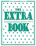 The Extra Book: Extra Credit, Enrichment, Creative Thinking