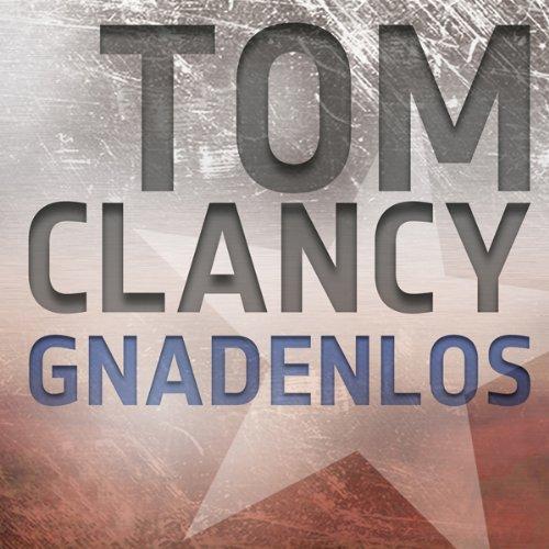 Buchseite und Rezensionen zu 'Gnadenlos' von Tom Clancy