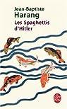 Les Spaghettis d'Hitler par Harang