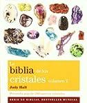 La biblia de los cristales. Volumen 2...