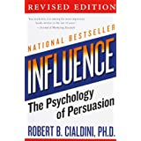 Influence: The Psychology of Persuasionby Robert Cialdini