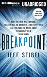 img - for Breakpoint: Why the Web Will Implode, Search Will Be Obsolete, and Everything Else You Need to Know About Technology is in Your Brain book / textbook / text book