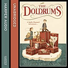 The Doldrums (The Doldrums, Book 1) (       UNABRIDGED) by Nicholas Gannon Narrated by Bronson Pinchot