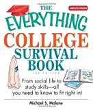 The Everything College Survival Book: From Social Life To Study Skills–all You Need To Fit Right In (Everything: School and Careers)