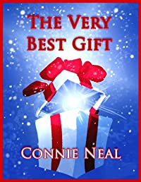 (FREE on 12/6) The Very Best Gift by Connie Neal - http://eBooksHabit.com
