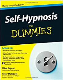Self-Hypnosis For Dummies (For Dummies (Psychology & Self Help))
