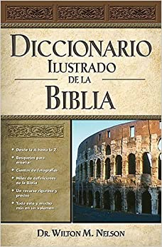 Diccionario Ilustrado De La Biblia (Spanish) Hardcover – October 30