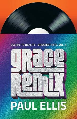 Grace Remix: Volume 4 (Escape to Reality Greatest Hits)