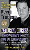 img - for Natural Cures 'they' Don't Want You to Know About by Kevin Trudeau (2006-12-05) book / textbook / text book