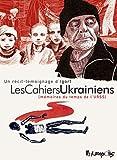 Les Cahiers Ukrainiens: Mémoires du temps de l'URSS