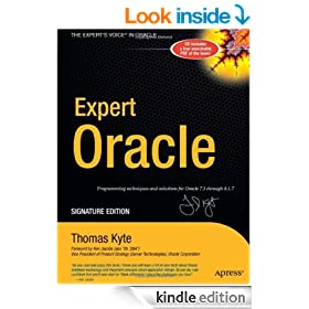 Expert Oracle, Signature Edition Programming Techniques and Solutions for Oracle 7.3 through 8.1.7 (Expert One-On-One)