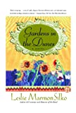 GARDENS IN THE DUNES: A Novel (0684863324) by Silko, Leslie Marmon