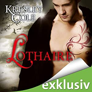 Lothaire (Immortals 11) Hörbuch