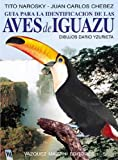 img - for Aves de Iguazu (Spanish Edition) by Tito Narosky (2011-11-07) book / textbook / text book