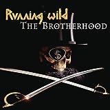 Running Wild - The brotherhood
