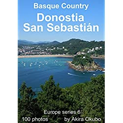 San Sebastián photo book, Basque Spain (100 photos) : Europe series 6