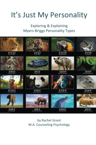 It's Just My Personality: Exploring & Explaining Myers-Briggs Personality Types