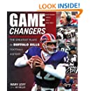 Game Changers: The Greatest Plays in Buffalo Bills Football History
