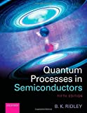img - for Quantum Processes in Semiconductors Paperback September 15, 2013 book / textbook / text book