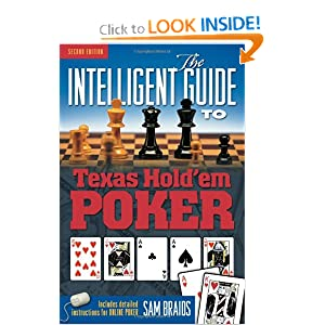 The Intelligent Guide to Texas Hold'em Poker Sam Braids