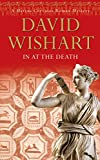 David Wishart In at the Death (Marcus Corvinus Mystery)