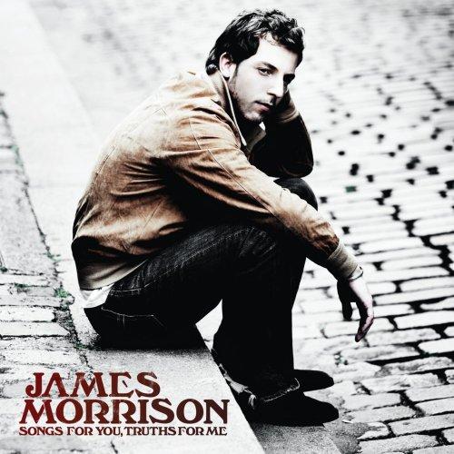 James Morrison - Songs For You Truths For Me - Zortam Music