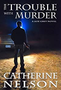 The Trouble With Murder by Catherine Nelson ebook deal