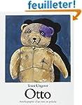 Otto. : Autobiographie d'un ours en p...