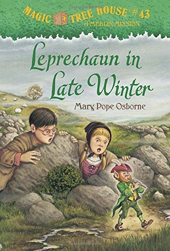 Magic Tree House #43: Leprechaun in Late Winter (A Stepping Stone Book(TM)) (Magic Tree House (R) Merlin Mission)