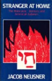 Stranger at Home: The Holocaust, Zionism, and American Judaism (0226576299) by Neusner, Jacob