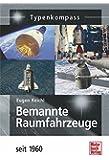 Bemannte Raumfahrzeuge: seit 1960 (Typenkompass)