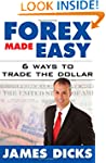 Forex Made Easy: 6 Ways to Trade the...