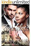 Reckless Love: A Billionaire Baby Steamy Fantasy Multicultural Love Story Rockstar Romance