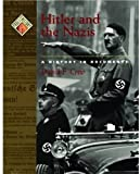 img - for Hitler and the Nazis: A History in Documents (Pages from History (Hardback)) book / textbook / text book
