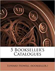 5 Bookseller S Catalogues Edward Howell Bookseller