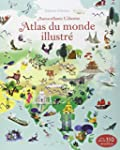 Atlas du monde illustr� - Documentair...