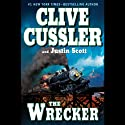 The Wrecker (       UNABRIDGED) by Clive Cussler Narrated by Scott Brick