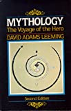 Mythology: The Voyage of the Hero (0060439424) by Leeming, David Adams
