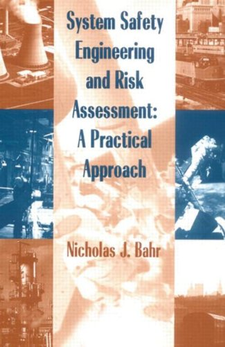 System Safety Engineering And Risk Assessment: A...