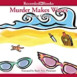 Murder Makes Waves (       UNABRIDGED) by Anne George Narrated by Ruth Ann Phimister
