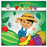 My First Flip-Flap Book of Fruit *AWARD-WINNING TITLE (Early Start) ~ Robert Salanitro