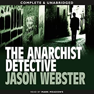 The Anarchist Detective | [Jason Webster]