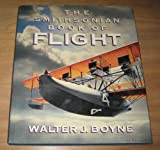 The Smithsonian Book of Flight (0517566141) by Walter J. Boyne