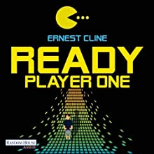 Ready Player One (       UNABRIDGED) by Ernest Cline Narrated by Martin Bross