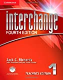 Interchange Level 1 Teachers Edition with Assessment Audio CD/CD-ROM (Interchange Fourth Edition)
