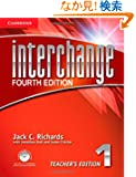 Interchange Level 1 Teacher's Edition with Assessment Audio CD/CD-ROM. 4th ed. (Interchange Fourth Edition)